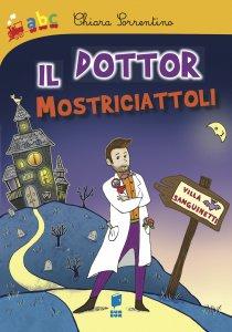 Copertina di 'Il Dottor Mostriciattoli'