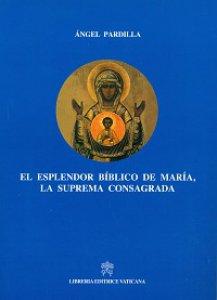 Copertina di 'El esplendor biblico de Maria, la suprema consagrada'