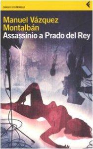 Copertina di '«Assassinio a Prado del Rey» e altre storie sordide'