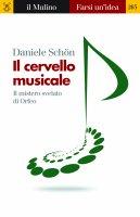 Il cervello musicale - Daniele Schön