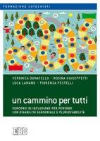 Un cammino per tutti - Veronica Donatello, Rosina Giuseppetti, Luca Lamano, Fiorenza Pestelli