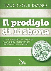 Copertina di 'Il prodigio di Lisbona'