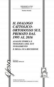 Copertina di 'Il dialogo cattolico-ortodosso sul primato dal 1995 al 2016'