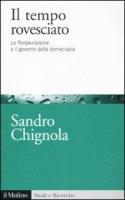 Il tempo rovesciato - Chignola Sandro