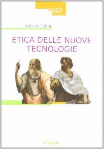 Copertina di 'Etica delle nuove tecnologie'