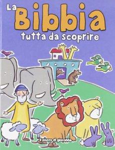 Copertina di 'La Bibbia tutta da scoprire'
