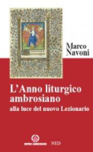 Copertina di 'L'anno liturgico ambrosiano'