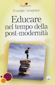 Copertina di 'Educare nella post-modernità'