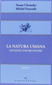 Copertina di 'Natura umana. Giustizia contro potere. (La)'