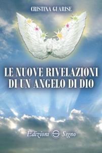 Copertina di 'Le nuove rivelazioni di un angelo di Dio'