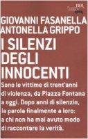 I silenzi degli innocenti - Fasanella Giovanni, Grippo Antonella