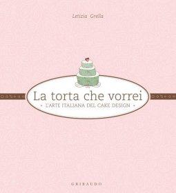 Copertina di 'La torta che vorrei'