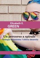 Un percorso a spirale - Elizabeth E. Green