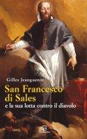 San Francesco di Sales e la sua lotta contro il diavolo - Jeanguenin Gilles