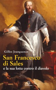 Copertina di 'San Francesco di Sales e la sua lotta contro il diavolo'