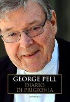 Diario di prigionia. Vol. 1 - George Pell