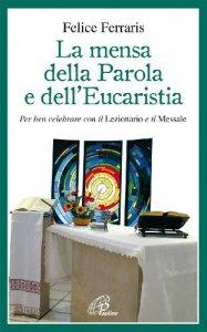 Copertina di 'La mensa della Parola e dell'Eucaristia'