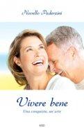 Vivere bene - Novello Pederzini