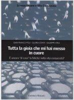 Tutta la gioia che mi hai messo in cuore - Giuseppe Crea, Gloria Conti, Gianfranco Poli