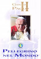 Giovanni Paolo II pellegrino nel mondo - Navarro Alcantara Juan, Alvarez Goghland Margarita, Ortega Ibarra Arturo