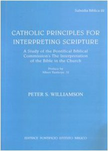 Copertina di 'Catholic Principles for Interpreting Scripture. A study of the Pontifical Commission's The Interpretation of the Bible in the Church'