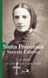 Copertina di 'Santa Francesca Saverio Cabrini'
