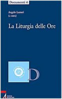 La Liturgia delle Ore - Angelo Lameri
