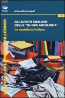 Gli autori siciliani della «nuova antologia». Un contributo italiano - Leonardi Antonella