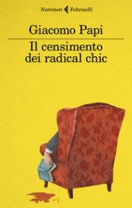 Copertina di 'Il censimento dei radical chic'