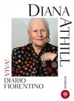 Viva! Diario fiorentino - Athill Diana