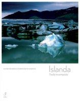 Islanda. L'isola incompiuta - Grunewald Olivier, Gilbertas Bernadette