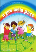 Il giro della pace - Dolores Olioso
