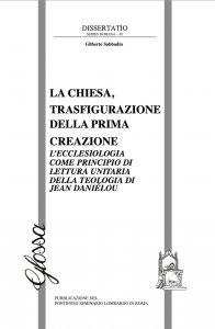 Copertina di 'La Chiesa, trasfigurazione della prima creazione'