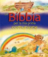 La Bibbia per la mia prima Comunione - Marion Thomas, Paola Bertolini Grudina