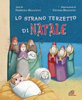 Lo strano terzetto di Natale - Francesca Bellacicco