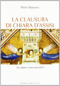 Copertina di 'La clausura di Chiara d'Assisi'