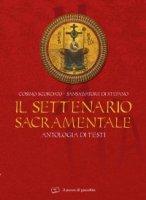 Il settenario sacramentale. Antologia di testi - Cosimo Scordato, Sansalvatore Di Stefano