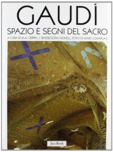 Copertina di 'Gaudì. Spazio e segni del sacro'