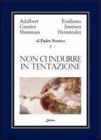 Il Padre Nostro [volume 7] - Jiménez Hernandez Emiliano, Hamman Adalbert G.