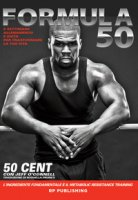 Formula 50. 6 settimane di allenamento e dieta per trasformare la tua vita - 50 Cent, O'Connell Jeff