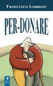 Copertina di 'Per-donare'