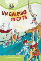 Un galeone in città - Servida Anna