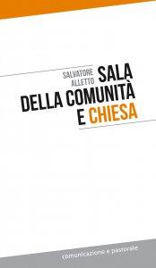 Copertina di 'Sala della comunità e Chiesa'