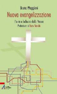 Copertina di 'Nuova evangelizzazione. Forma e bellezza della Parola'
