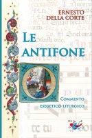 """antifone """"O"""". Commento esegetico-liturgico. (Le) - Ernesto Della Corte"""