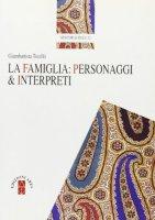 La famiglia: personaggi e interpreti - Torellò Giambattista