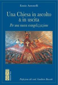 Copertina di 'Una Chiesa in ascolto & in uscita'