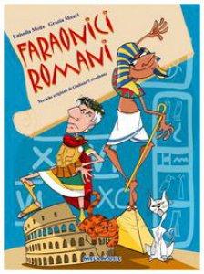 Copertina di 'Faraonici romani. Con CD Audio'