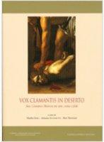 Vox clamantis in deserto - Sodi Manlio, Antoniutti Arianna, Treffers Bert