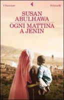 Ogni mattina a Jenin - Susan Abulhawa
